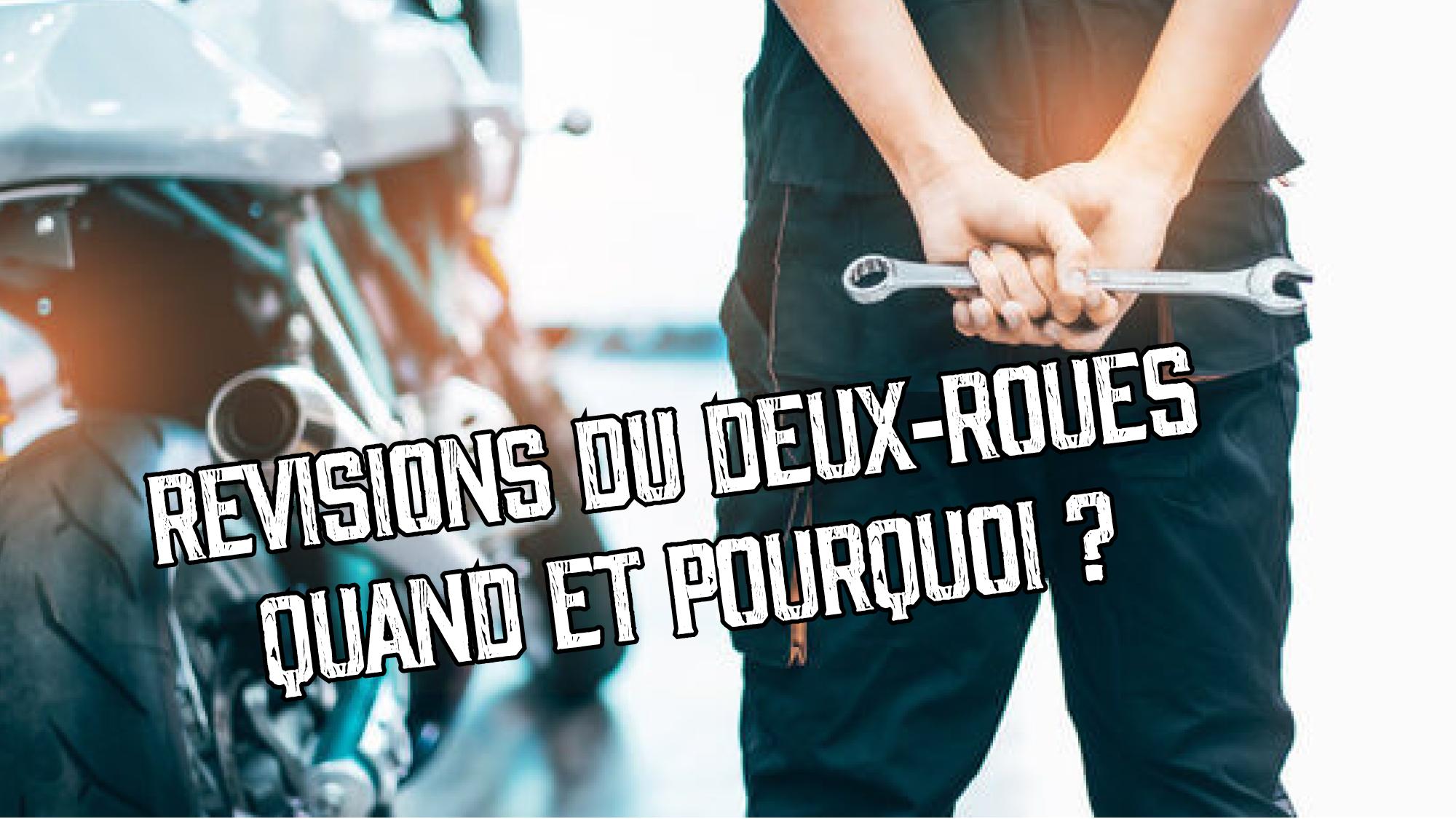 Révision de votre moto : Quand et pourquoi la faire ?